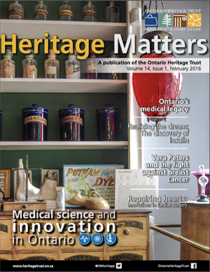 Heritage Matters. A publication of the Ontario Heritage Trust